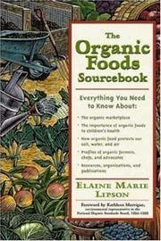 The Organic Foods Sourcebook - Lipson